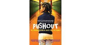 Screening and Town Hall Meeting-PUSHOUT: The Criminalization of Black Girls