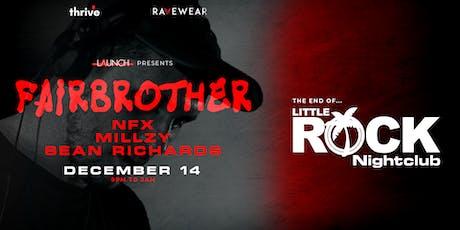 Fairbrother - Nelson (Little Rock Relaunch) tickets