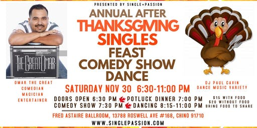 AFTER THANKSGIVING Singles Dinner, Comedy Show & Dance