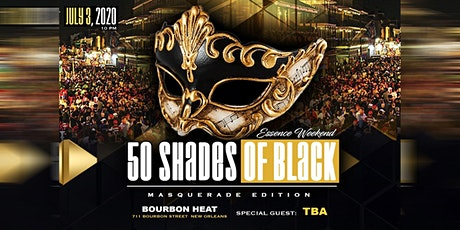 50 Shades Of Black (Masquerade Edition) W/Special Guest (TBA) tickets