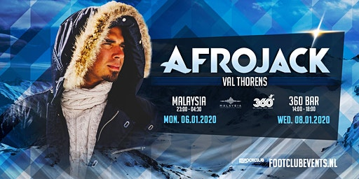 Afrojack at 360 Bar, Val Thorens [FR]