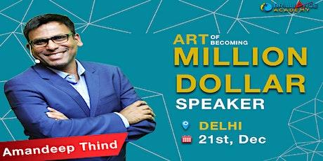 Art Of Becoming Million Dollar Speaker tickets