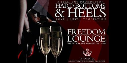 Hard Bottoms & Heels: Love, Lust & Temptation