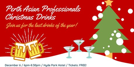 Perth Asian Professionals Christmas Drinks tickets