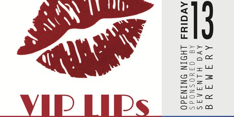 VIP LIPs Art Exhibition tickets