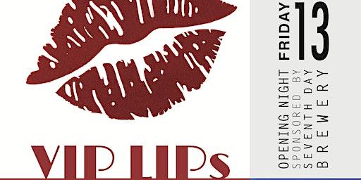 VIP LIPs Art Exhibition