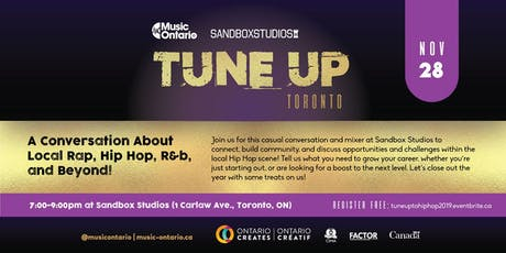 Tune Up Toronto: A conversation about local Rap, Hip Hop, R&B, and beyond! tickets