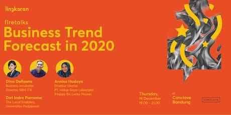 Firetalks : Business Trend Forecast in 2020 - BDG tickets