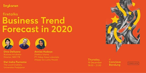 Firetalks : Business Trend Forecast in 2020 - BDG