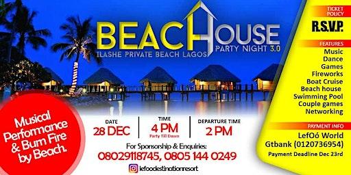 Beach House Party 3.0 (Ilashe Island)