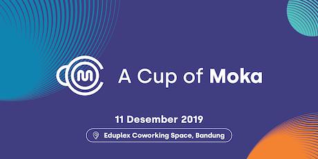 A Cup of Moka Bandung 3 : Pintar Cari Peluang Bisnis Berkembang tickets