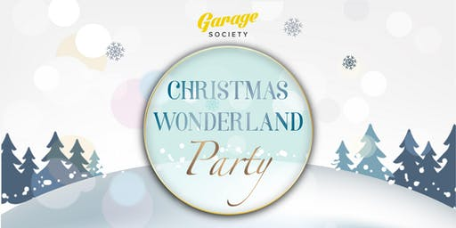 Christmas Wonderland Party @ Garage Sai Ying Pun