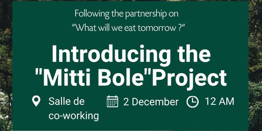 "Introducing the ""Mitti Bole""Project"