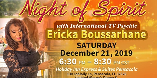 December A Night of Spirit with International TV Psychic Medium Ericka Boussarhane