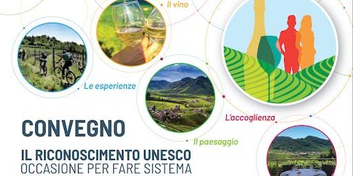 Il Riconoscimento UNESCO - Occasione per fare sistema