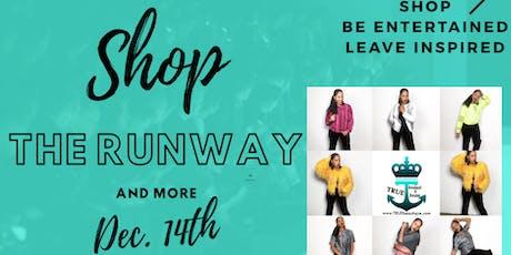 TRUE Shop The Runway & More tickets