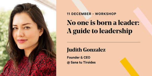 No one is born a leader: A guide to leadership