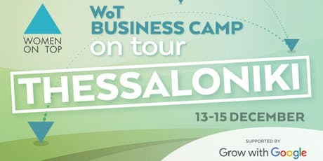 WoT Business Camp on tour @ Thessaloniki tickets