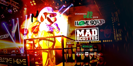 I LOVE 90'S - MAD'SCOTTES