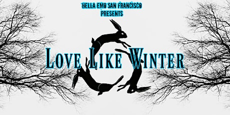 Love Like Winter // Early 00's to NOW Emo & Pop Punk tickets