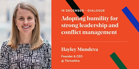 Adopting humility for strong leadership and conflict management tickets