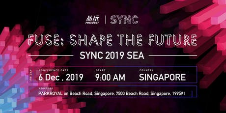 SYNC 2019  Southeast Asia Fuse: Shape the Future tickets