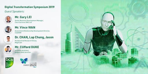 Digital Transformation Symposium 2019: The AI+ Ecosystem