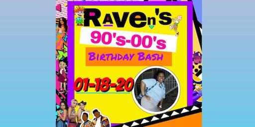 Raven's 90's/00's Birthday Bash