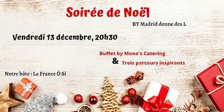 SOIREE DE NOEL by Madrid donne des L tickets