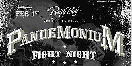 Pandemonium Fight Night tickets