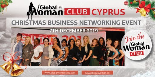 GLOBAL WOMAN CLUB CYPRUS: CHRISTMAS BUSINESS NETWORKING EVENT - DECEMBER