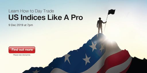 Learn How to Day Trade US Indices Like A Pro