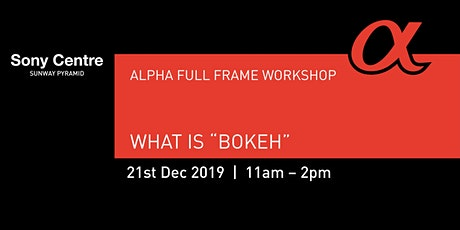 """What is """"Bokeh""""? tickets"""