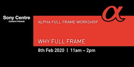 Why Full Frame?