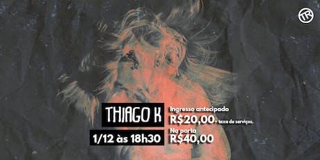 """Show Thiago K - Lançamento do disco/livro """"Quando o Grito Enfim Chegar"""" ingressos"""