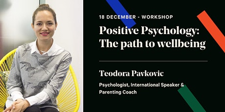 Positive Psychology: The path to wellbeing tickets