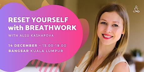 Reset yourself with Breathwork tickets
