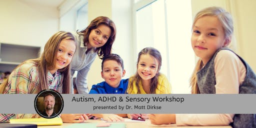Autism, ADHD & Sensory Workshop