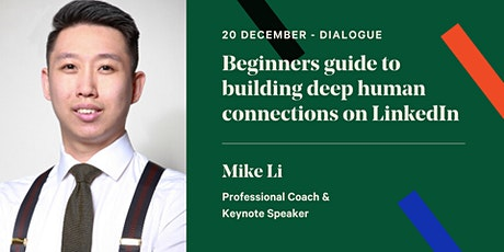 Beginners guide to building deep human connections on LinkedIn tickets