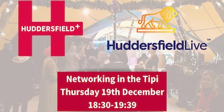 Huddersfield Live & Huddersfield Unlimited 'Networking in the Tipi' tickets