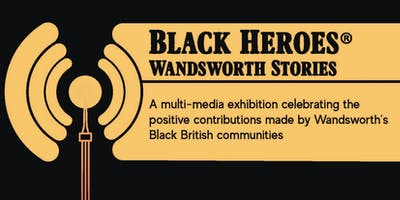 Reception+for+-+Black+Heroes%3A+Wandsworth+Stor