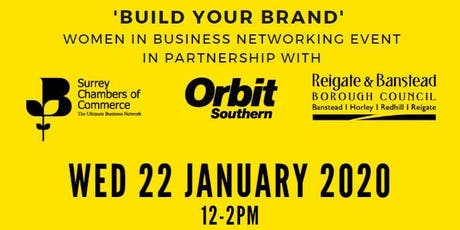 'Build Your Brand'  Women In Business Networking Event tickets