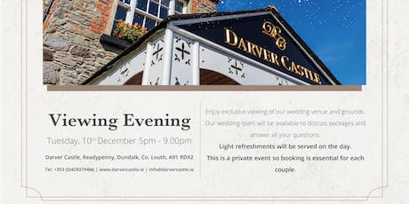 Darver Castle Exclusive Wedding Viewing Evening Tuesday 10th Dec 5-9 pm tickets