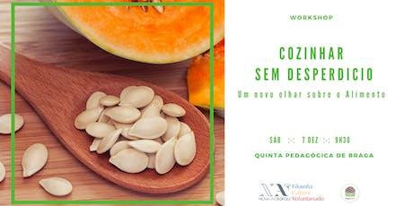 Workshop: Cozinhar sem Desperdício bilhetes