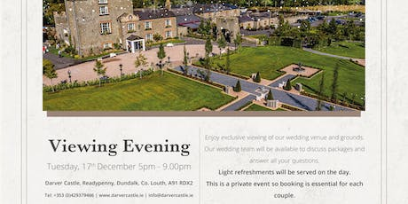 Darver Castle Exclusive Wedding Viewing Evening Tue 17th December 5-9  pm tickets