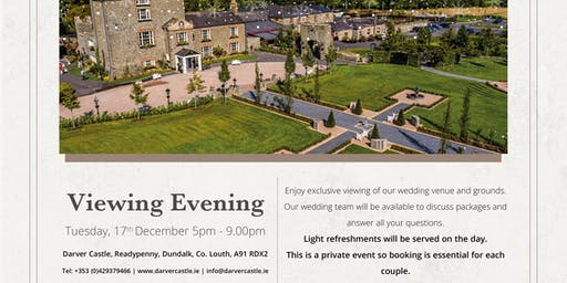 Darver Castle Exclusive Wedding Viewing Evening Tue 17th December 5-9  pm