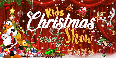FREE EVENT - Kids Christmas Variety Show with Santa Gift Giving and more! tickets