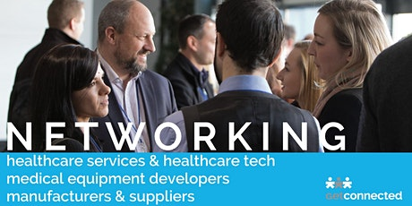 Networking for Healthcare services and Healthcare Tech tickets