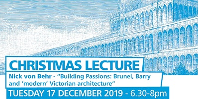 Building Passions: Brunel, Barry & 'modern' Victorian architecture
