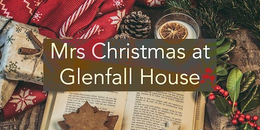 Mrs Christmas at Glenfall House Afternoon